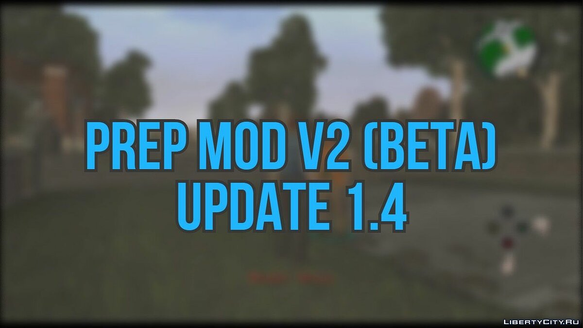 Mod Prep Mod v2 (Beta) Update 1.4 / Full game for Majors for Bully: Scholarship Edition