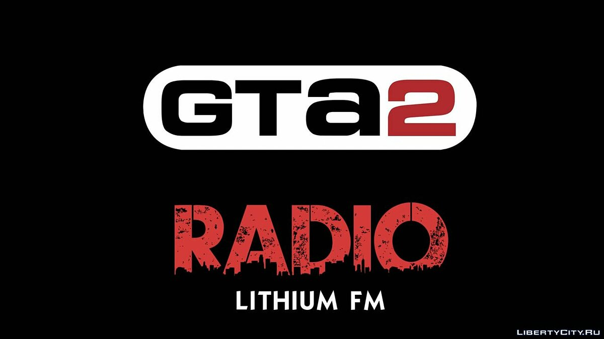 Lithium FM for gta-2 - Картинка #1