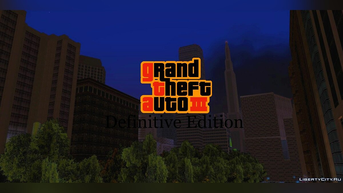 Global mod Grand Theft Auto: III Definitive Edition for GTA 3