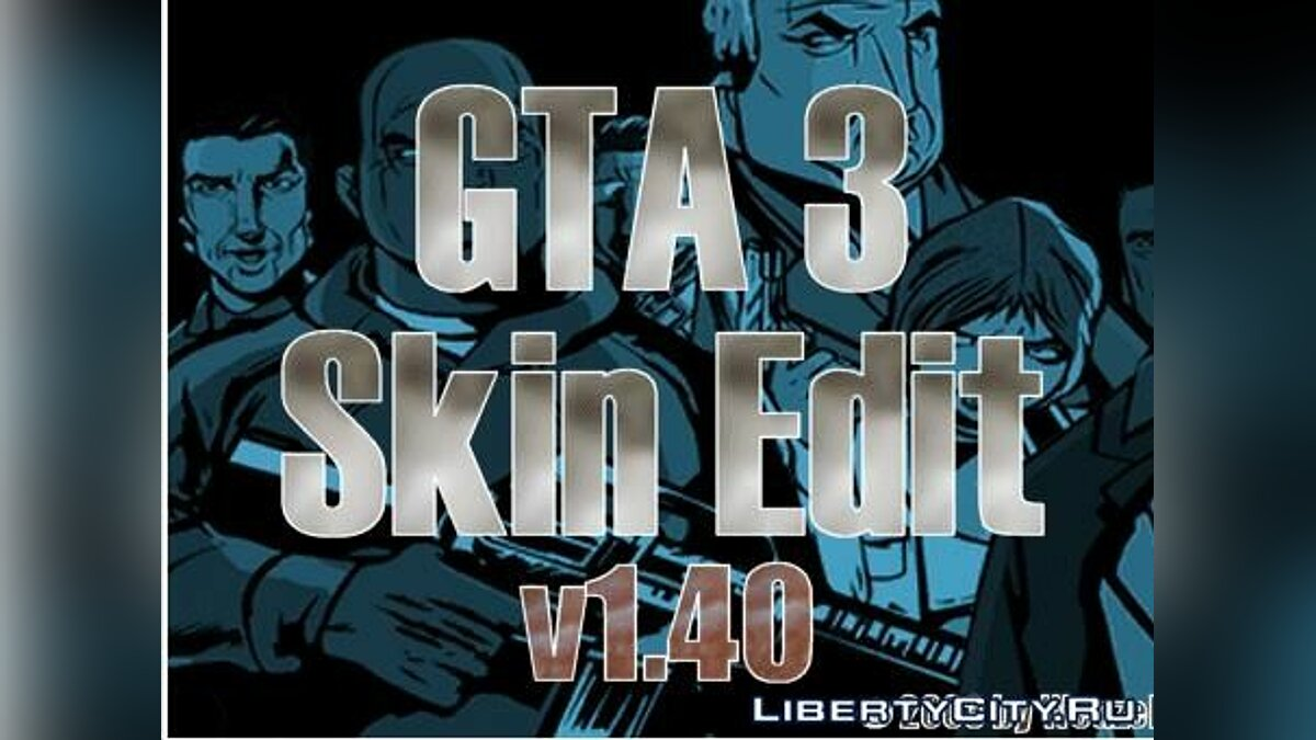 Program GTA 3 SKIN EDITOR for GTA 3