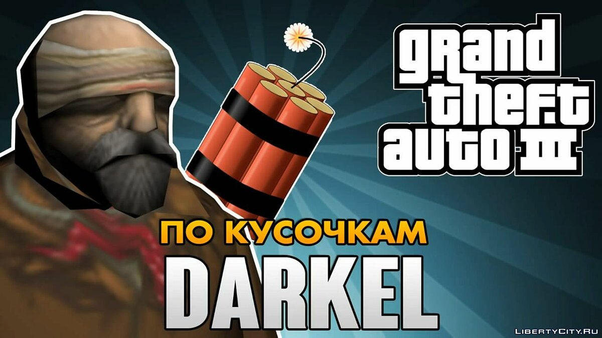 Who is Darkel [parsing] for GTA 3