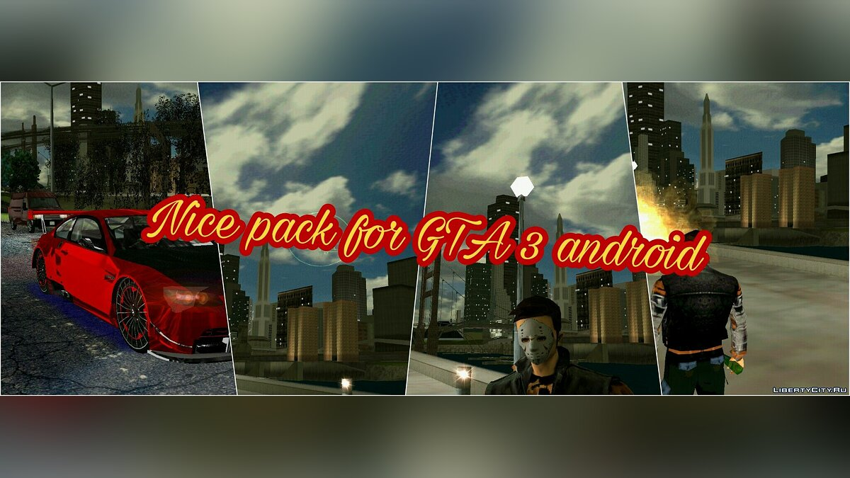 Global mod Nice pack by Arturo Carmona for GTA 3 (iOS, Android)