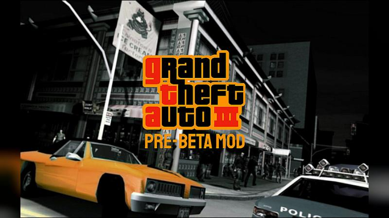 Global mod GTA 3 Pre-Beta Mod (Android) for GTA 3 (iOS, Android)