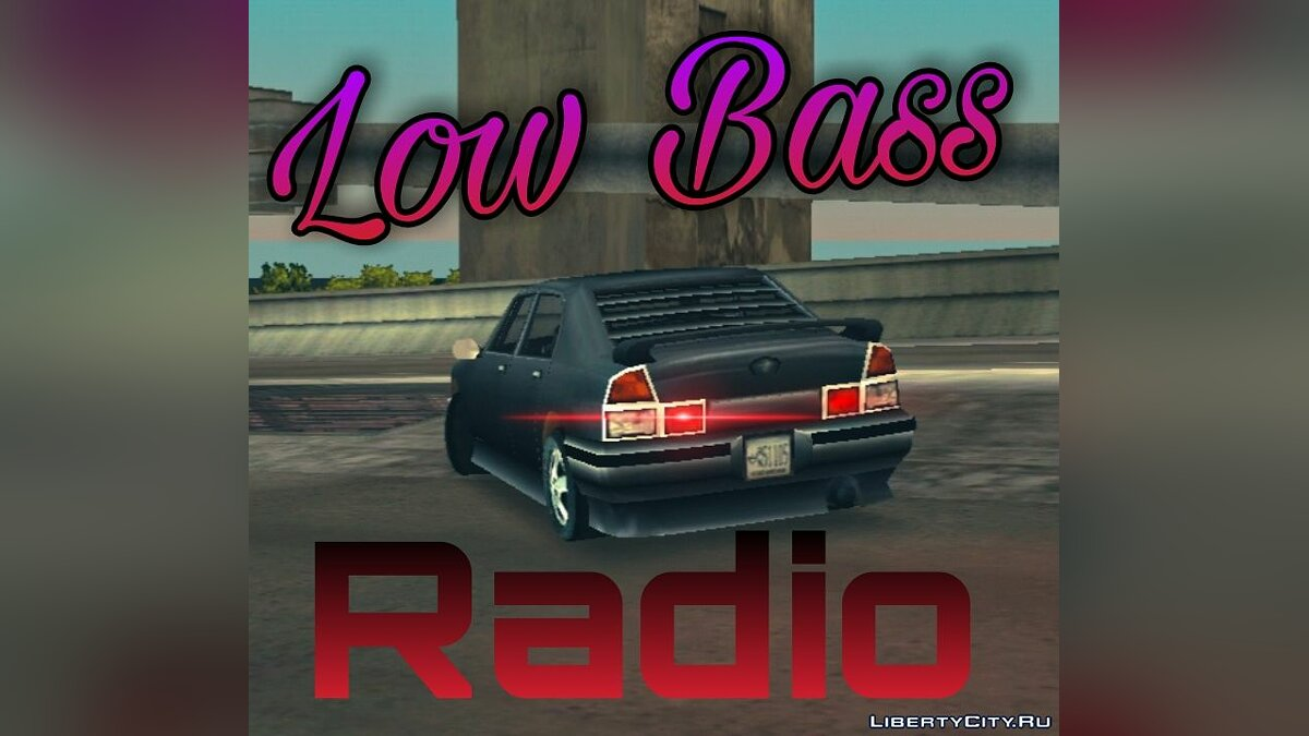 File Low Bass Radio for GTA 3 (iOS, Android)