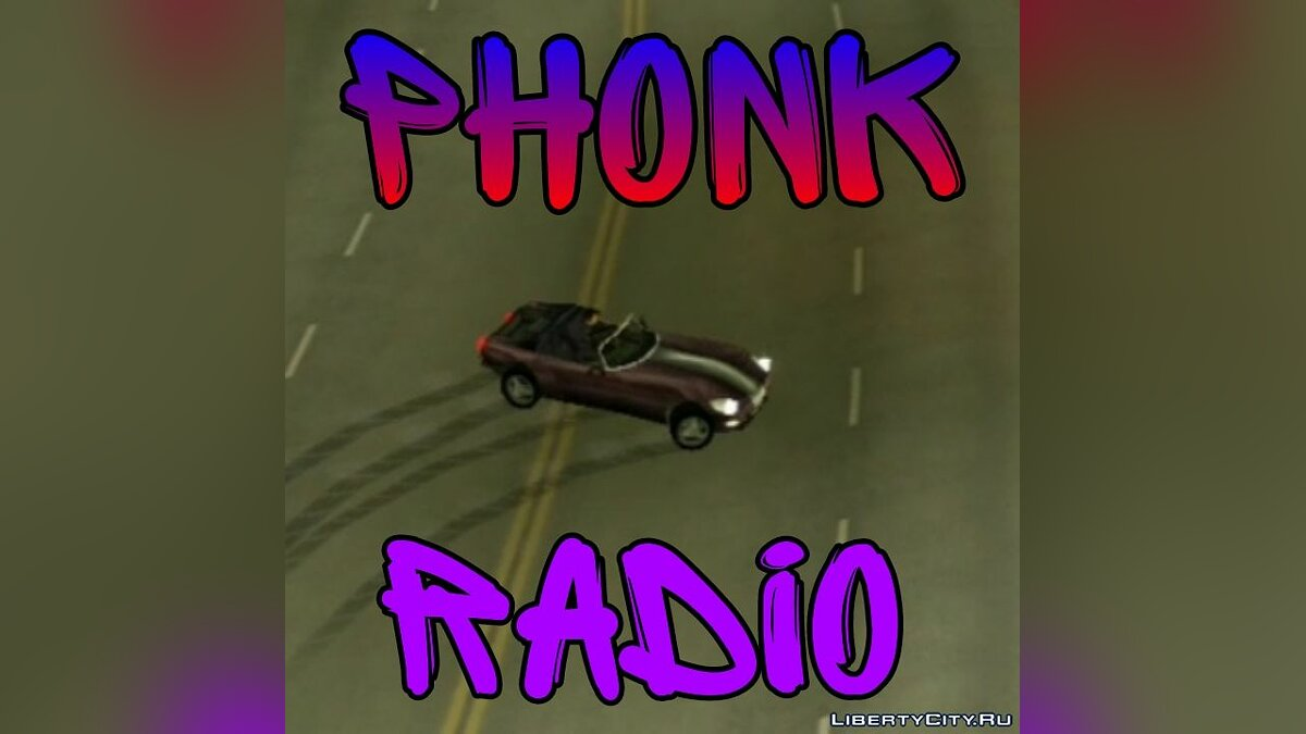 File PHONK RADIO for GTA 3 (iOS, Android)