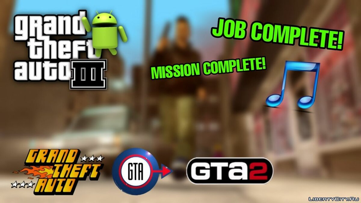 Mod 2D Universe Mission Passed Melody for Android for GTA 3 (iOS, Android)