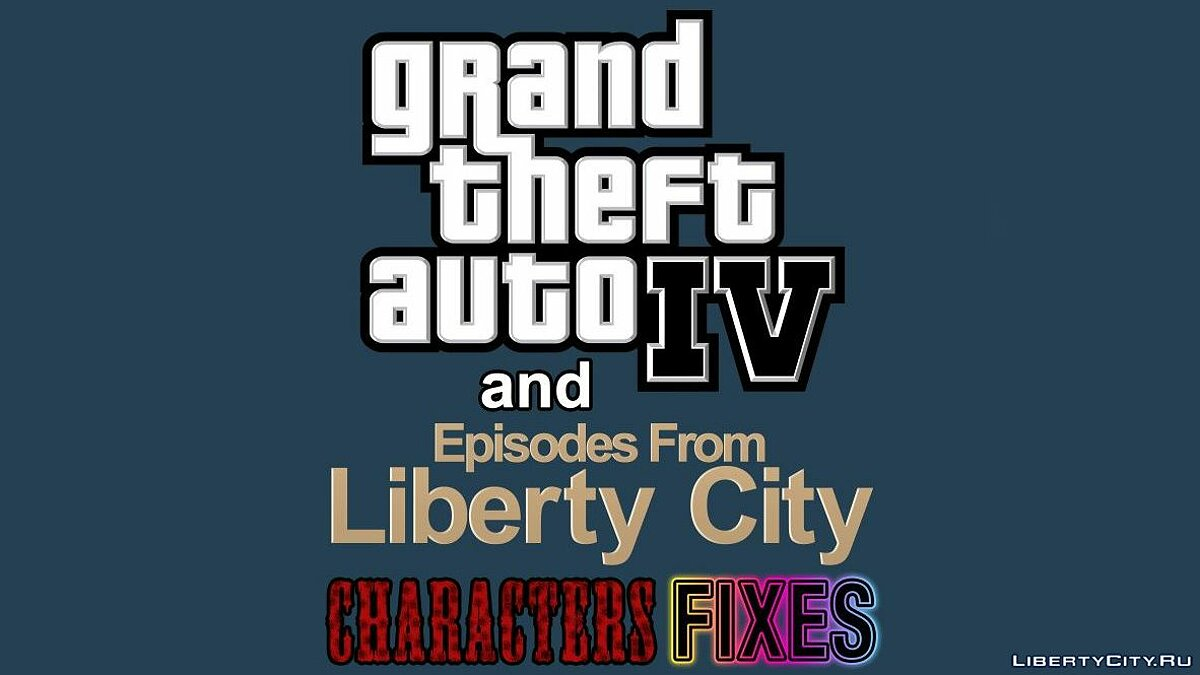 Character changing mod Grand Theft Auto IV Trilogy Characters Fixes v5.5 for GTA 4
