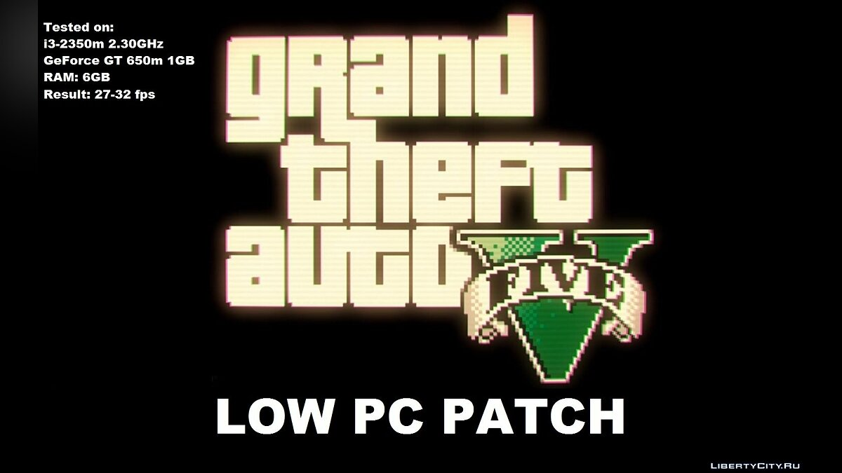 GTA 5 Low PC Patch for GTA 5