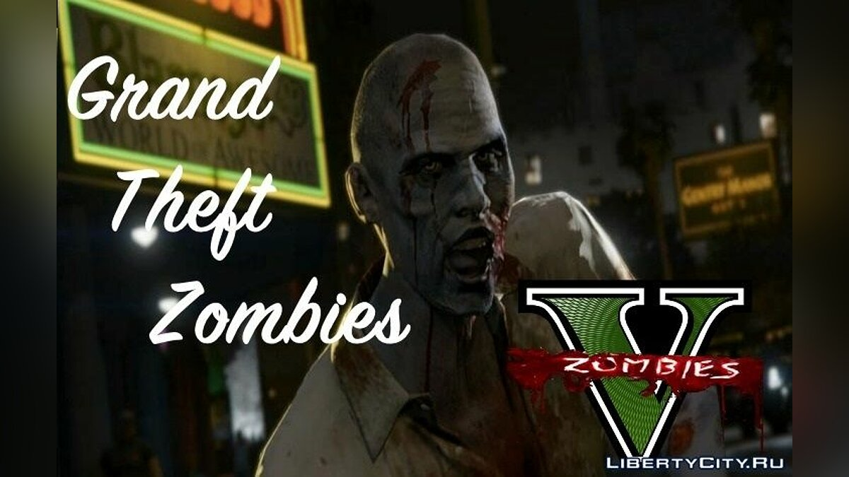 Script mod Grand Theft Zombies 0.25a for GTA 5