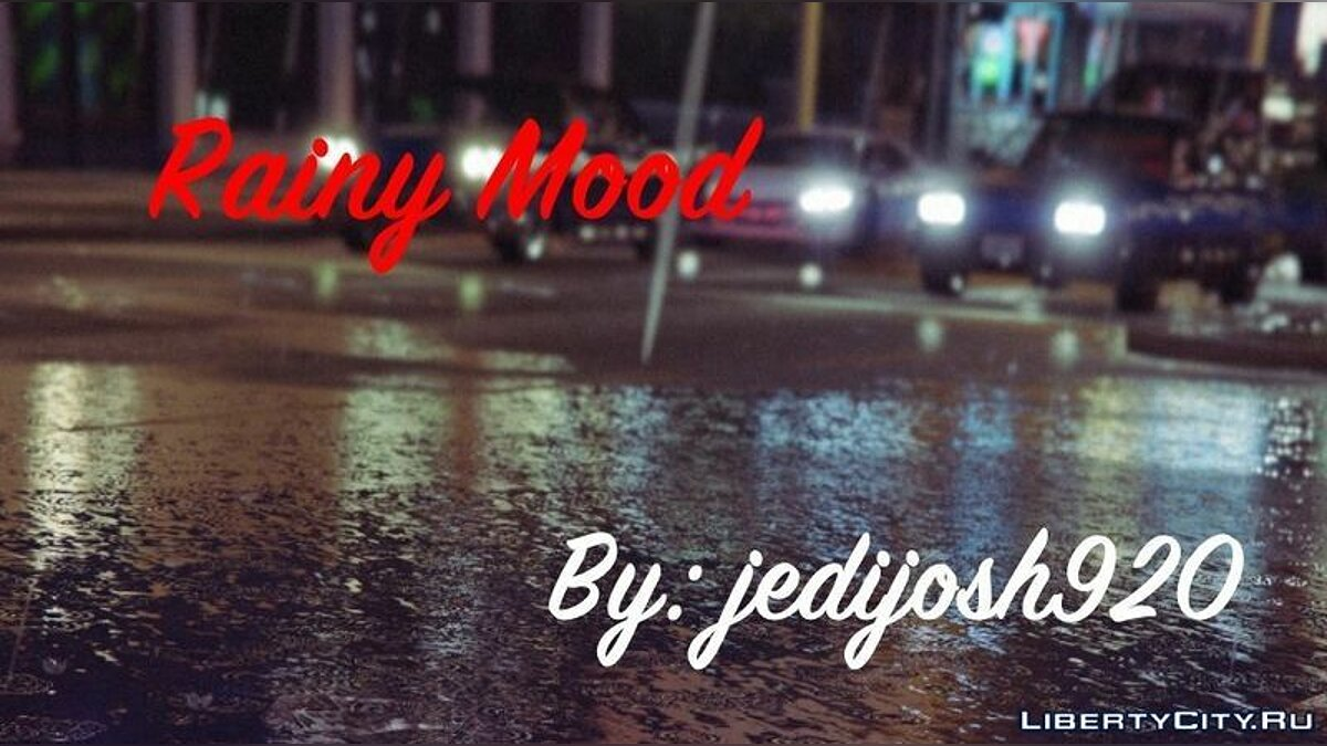 Rainy Mood for GTA 5