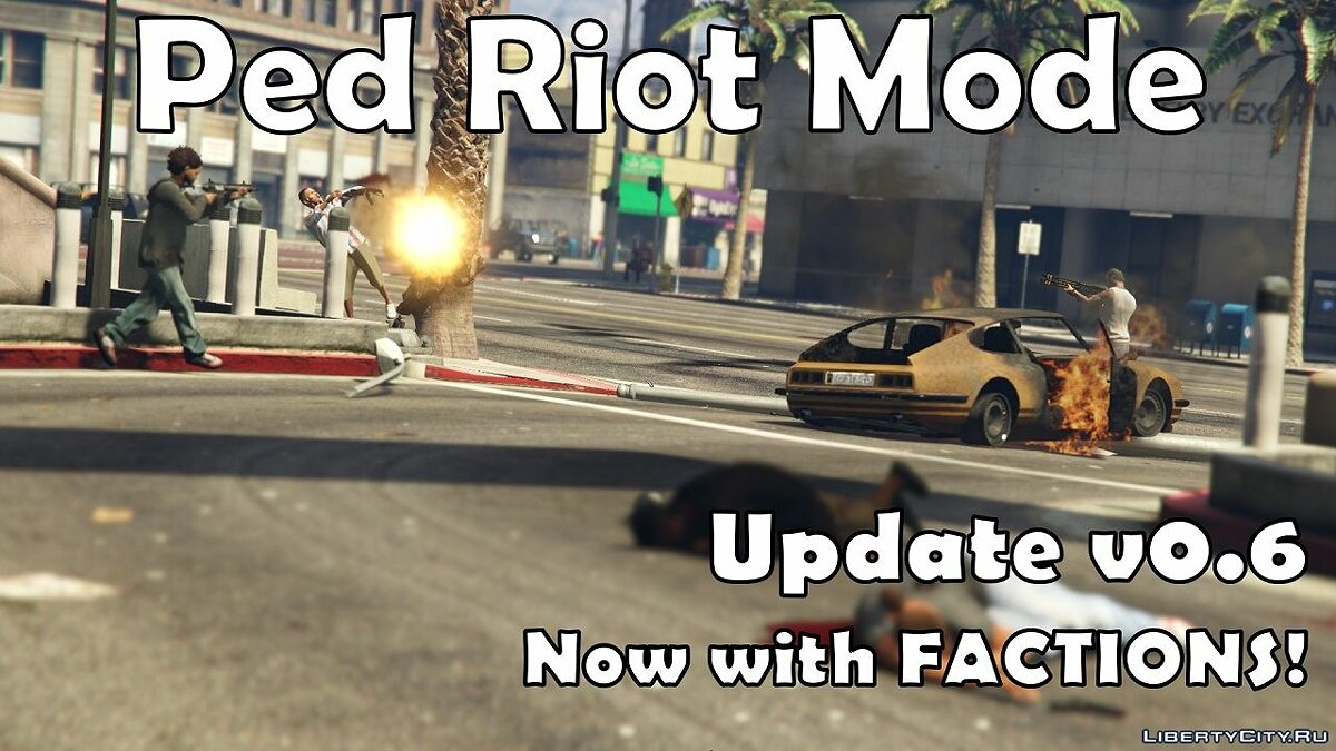 Ped Riot / Chaos Mode 0.6.1 for GTA 5 - Картинка #1