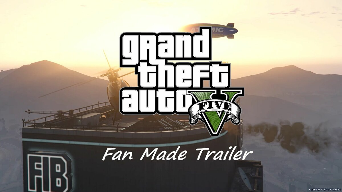 Trailer GTA 5 Trailer (Fan Made) for GTA 5