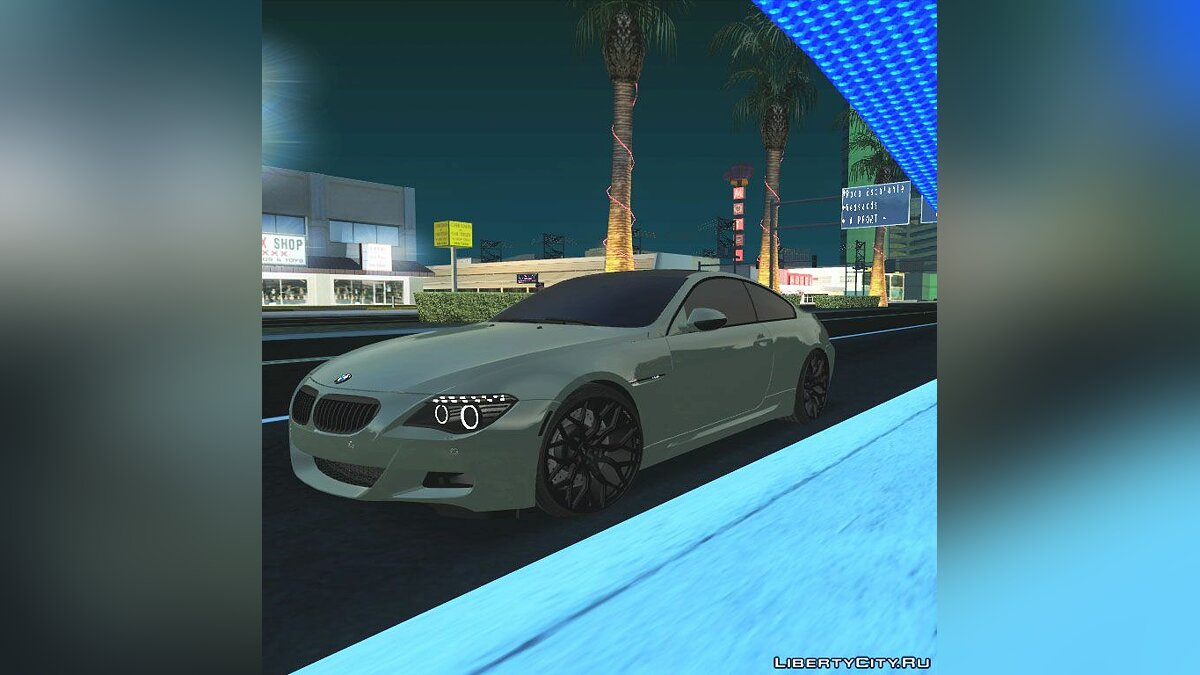 BMW car BMW M6 E63 for GTA San Andreas