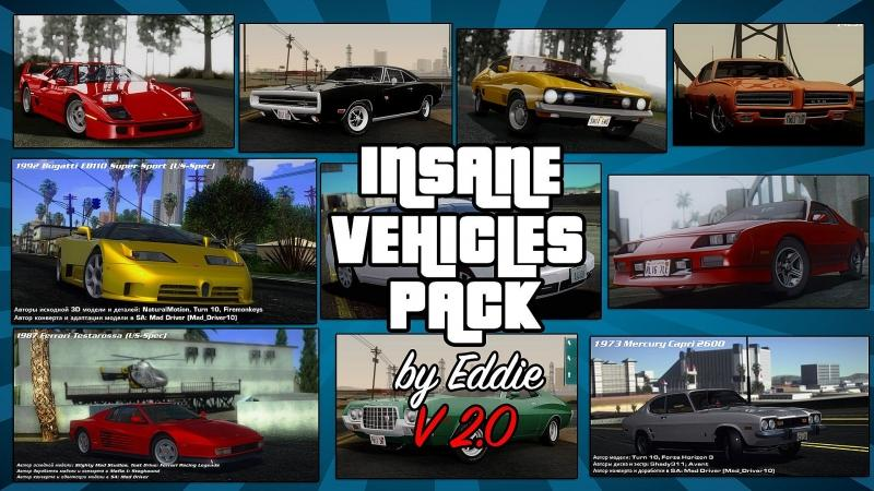 Car packs Insane Vehicles Pack by Eddie v1.0 for GTA San Andreas