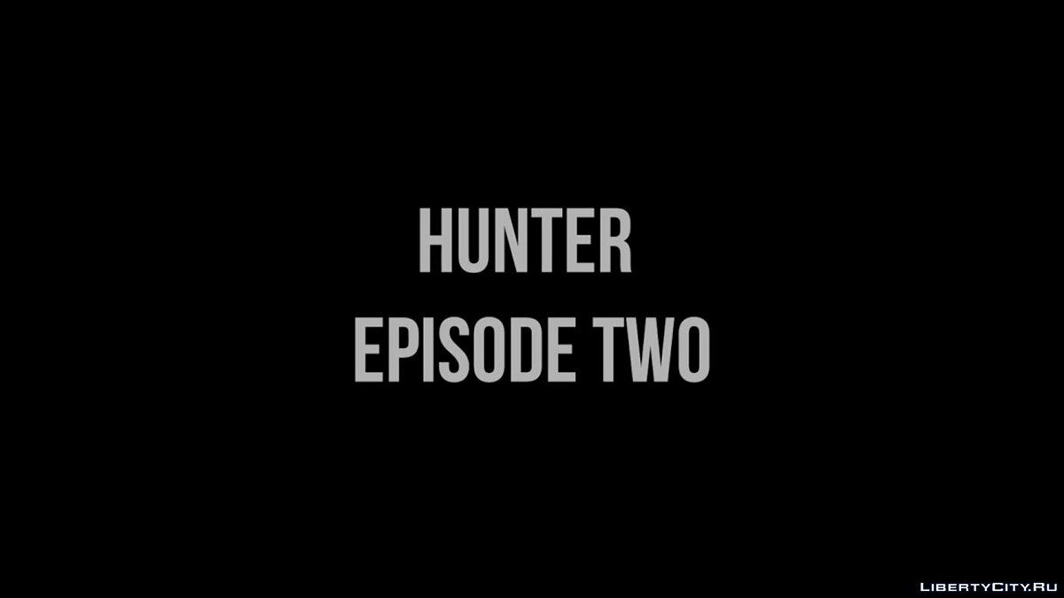 Fan video Hunter Episode Two Trailer for GTA San Andreas