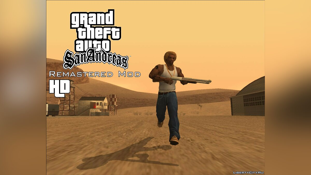 Grand Theft Auto San Andreas Remastered for GTA San Andreas - Картинка #1