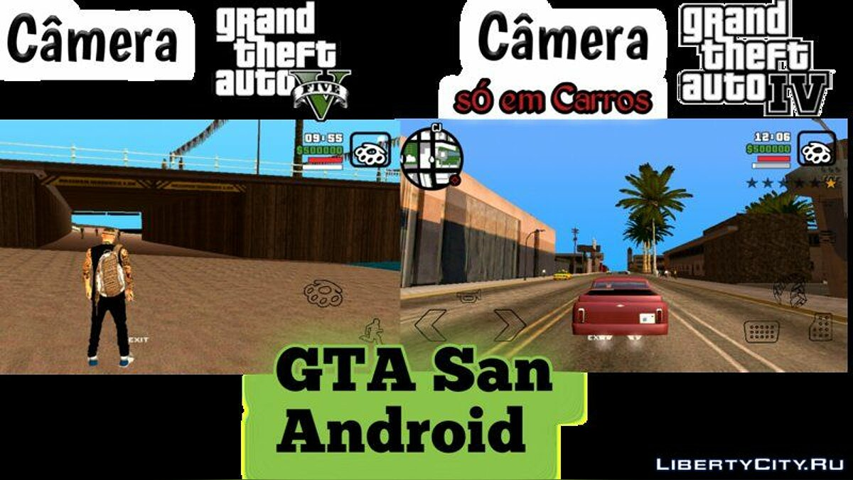 CLEO script GTA 5 and GTA 4 camera for GTA San Andreas (iOS, Android)