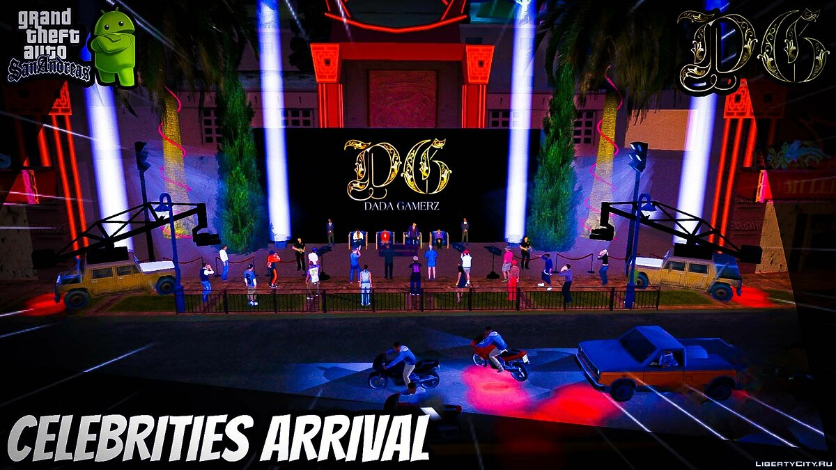 CLEO script Celebrities Arrival by DADA GAMERZ for GTA San Andreas (iOS, Android)