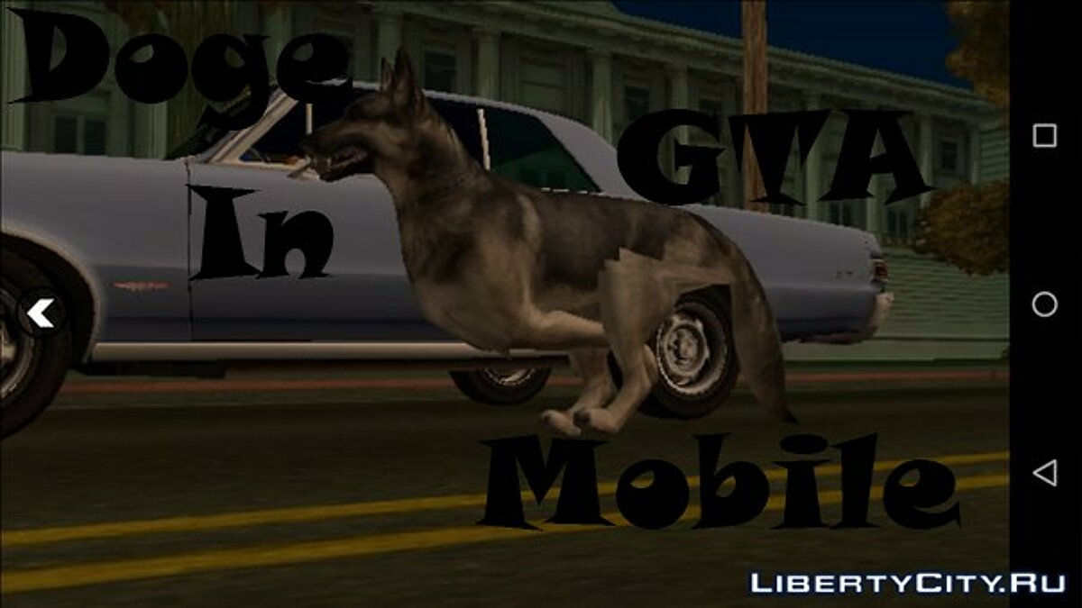 "Dog ""Raks"" (Android) for GTA San Andreas (iOS, Android) - Картинка #1"