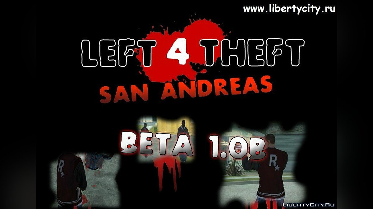 GTA SA Left 4 Theft 3 1 (modified version by yar4270) - Auto