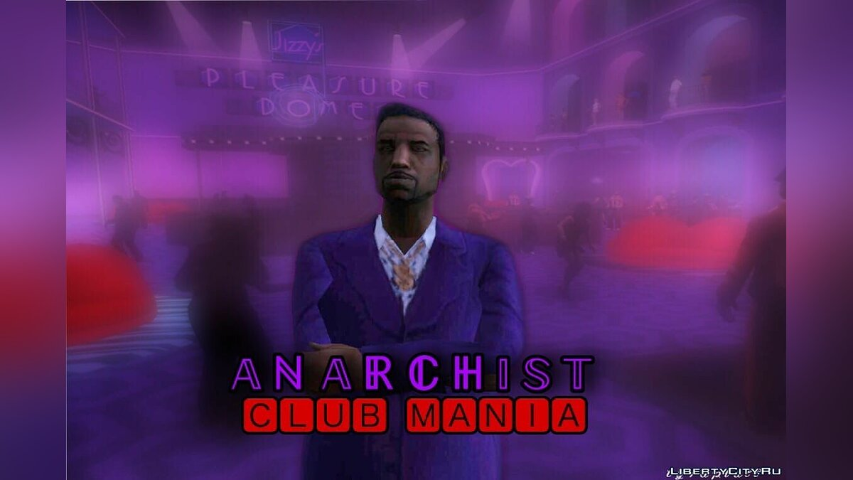 New mission Anarchist: Club Mania for GTA San Andreas