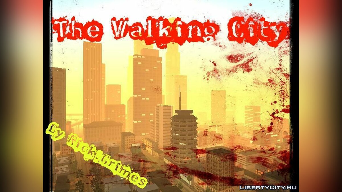 New mission The Walking Dead Part 2 City for GTA San Andreas