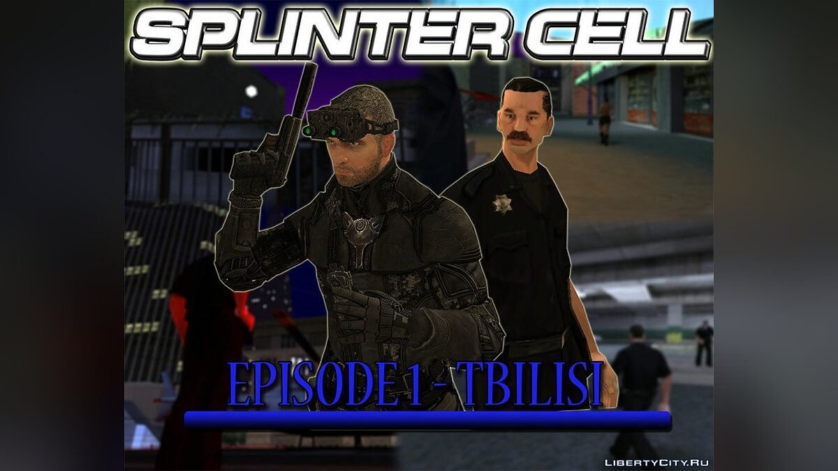 New mission SPLINTER CELL. Episode 1: Tbilisi for GTA San Andreas