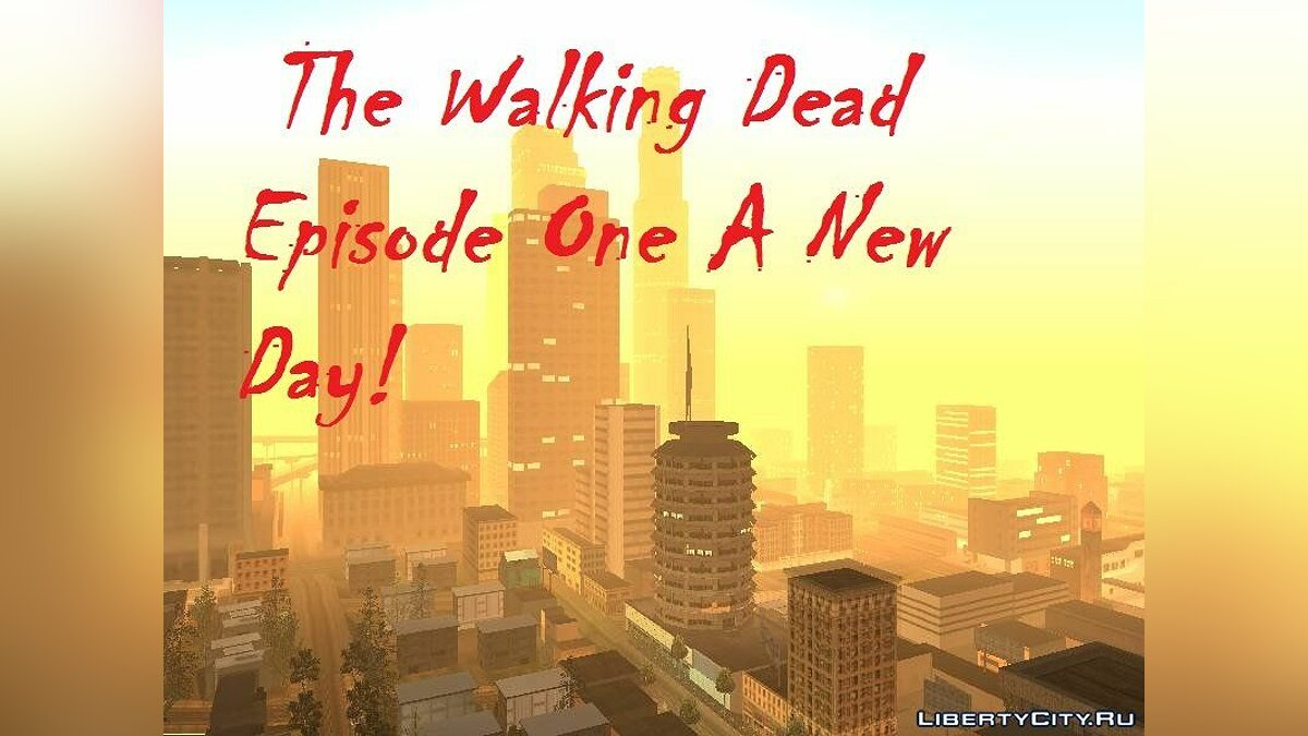 New mission Walking Dead Man New Day Part 1 Infection! for GTA San Andreas