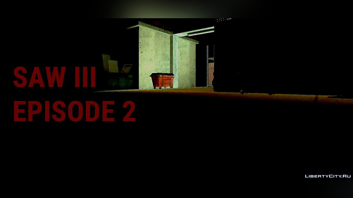 New mission Saw 3. Episode 2 for GTA San Andreas