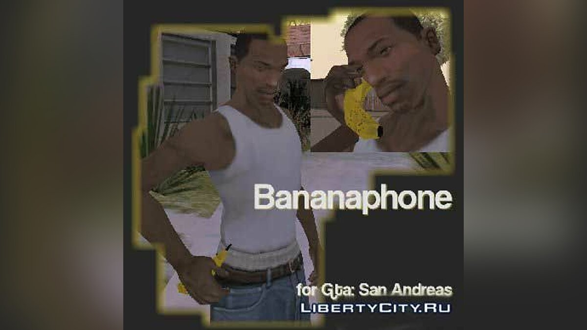 Cellphone Bananaphone for GTA San Andreas