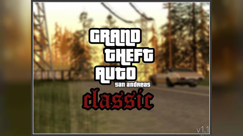 Global mod GTA SA Classic v1.0 - PC atmosphere of the game in GTA SA Mobile for GTA San Andreas (iOS, Android)