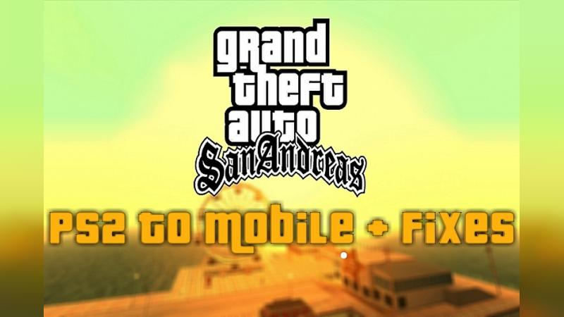 PS2 to Mobile + Fixes (update from 05/10/2021) for GTA San Andreas (iOS, Android) - Картинка #1