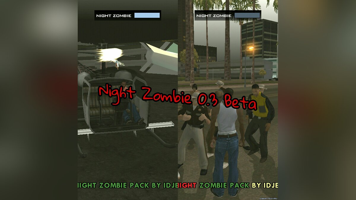 Night Zombie 0.3 (beta) Final for GTA San Andreas (iOS, Android)
