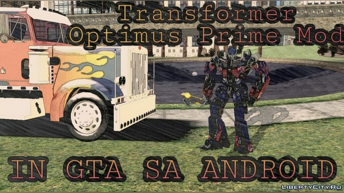 Mod Optimus Prime Mod for GTA San Andreas (iOS, Android)