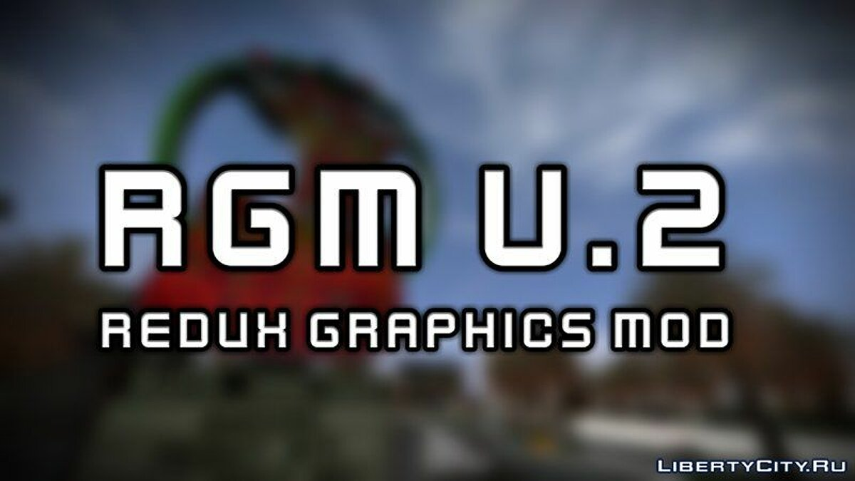 Mod RGM v.2 - Redux Graphics Mod for GTA San Andreas (iOS, Android)