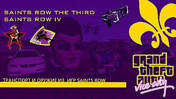 Global mod Saints Row The Third and IV Pack for GTA Vice City